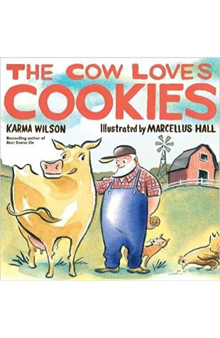 The Cow Loves Cookies Karma Wilson