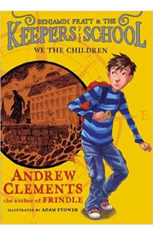 We the Children Andrew Clements