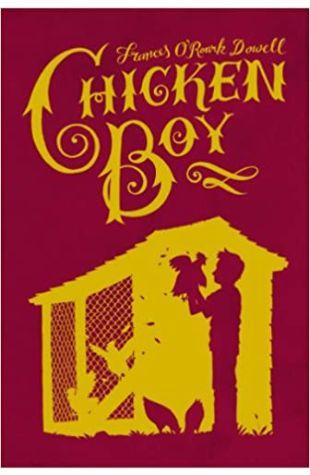 Chicken Boy Frances O'Roark Dowell