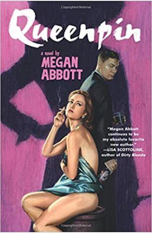 Queenpin by Megan Abbott