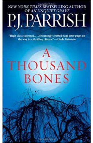 A Thousand Bones by P.J. Parrish