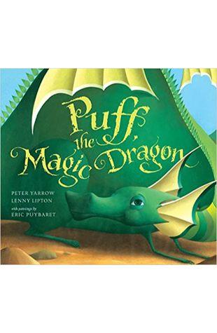 Puff, the Magic Dragon Peter Yarrow and Lenny Lipton