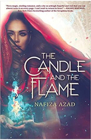 The Candle and the Flame Nafiza Azad
