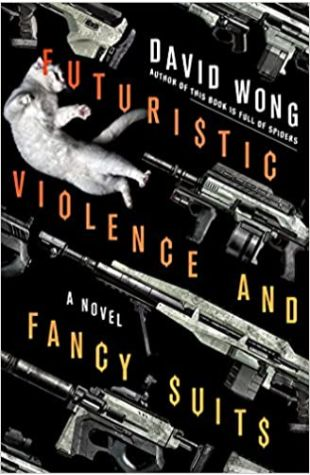 Futuristic Violence and Fancy Suits David Wong