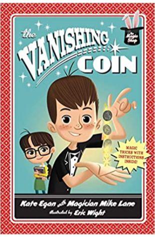 The Vanishing Coin Kate Egan and Mike Lane