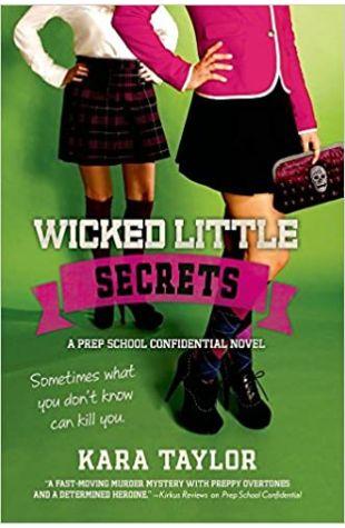 Wicked Little Secrets Kara Taylor