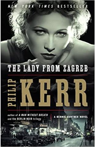 The Lady from Zagreb Philip Kerr