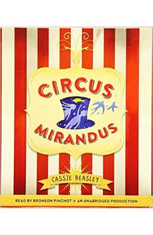 Circus Mirandus Cassie Beasley