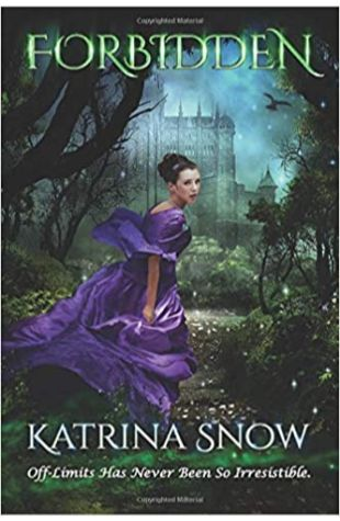 Forbidden by Katrina Snow