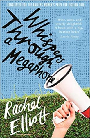 Whispers Through a Megaphone Rachel Elliott