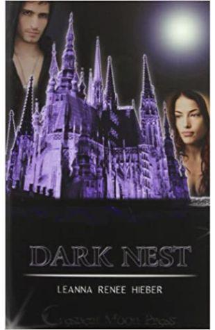 Dark Nest by Leanna Renee Hieber