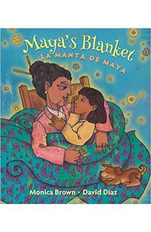 Maya's Blanket Monica Brown