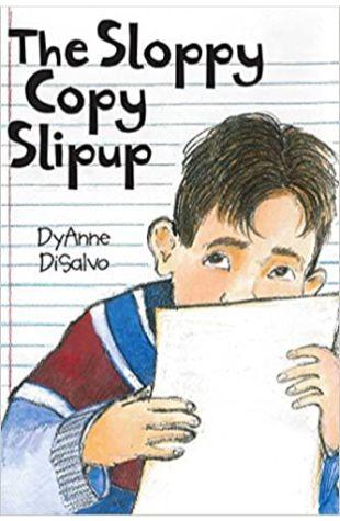 The Sloppy Copy Slipup Dyanne Disalvo-Ryan