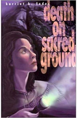 Death on Sacred Ground Harriet K. Feder