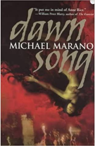 Dawn Song by Michael Marano