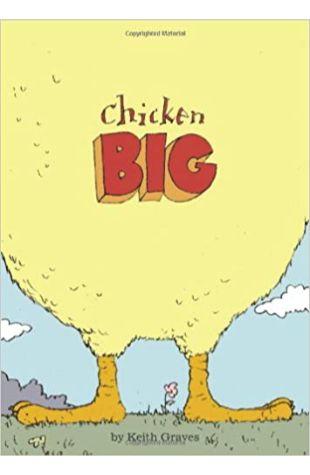 Chicken Big Keith Graves