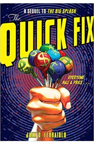 The Quick Fix by Jack D. Ferraiolo