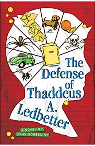 The Defense of Thaddeus A. Ledbetter John Gosselink