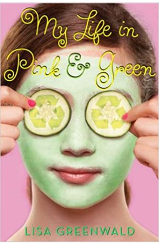 My Life in Pink & Green Lisa Greenwald