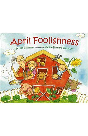 April Foolishness by Teresa Bateman