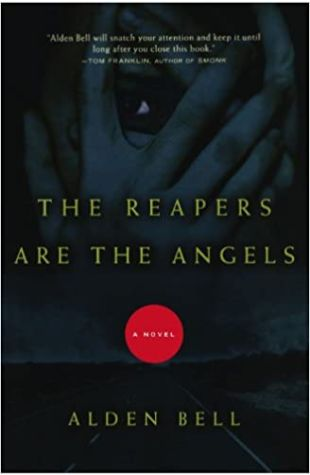 The Reapers Are the Angels Alden Bell