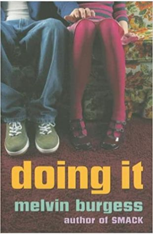 Doing It by Melvin Burgess