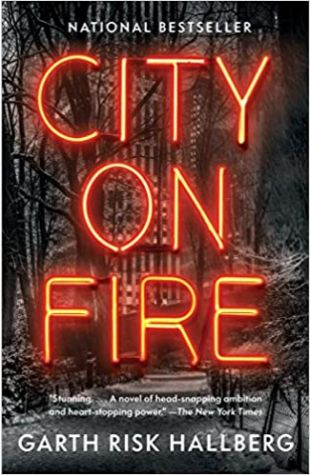 City on Fire Garth Risk Hallberg
