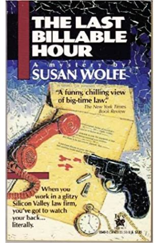 The Last Billable Hour by Susan Wolfe
