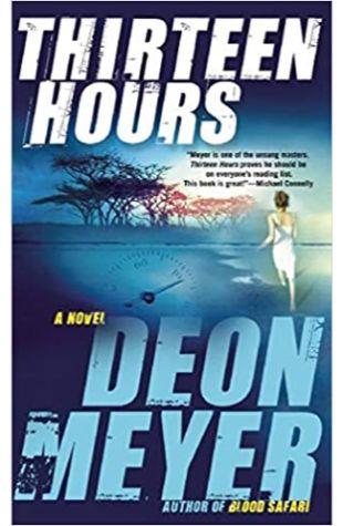 Thirteen Hours Deon Meyer