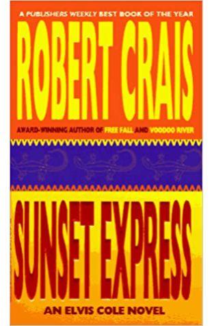 Sunset Express by Robert Crais