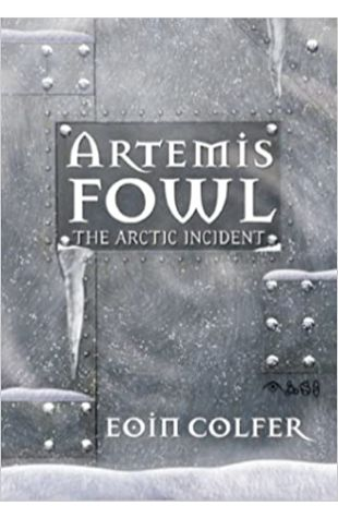 The Arctic Incident Eoin Colfer