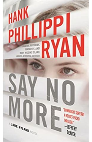 Say No More Hank Phillippi Ryan