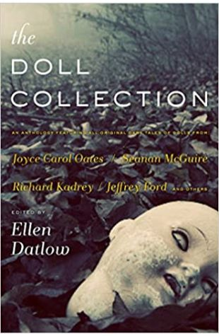 The Doll Collection Ellen Datlow