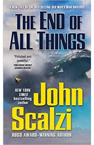 The End of All Things John Scalzi