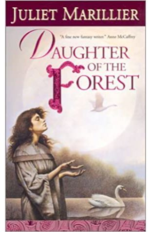Daughter of the Forest Juliet Marillier