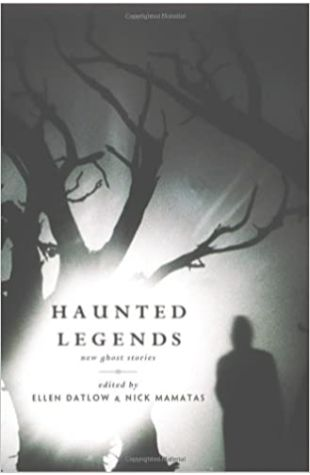 Haunted Legends by Nick Mamatas