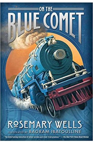 On the Blue Comet Rosemary Wells