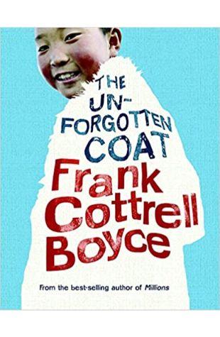 The Unforgotten Coat Frank Cottrell Boyce