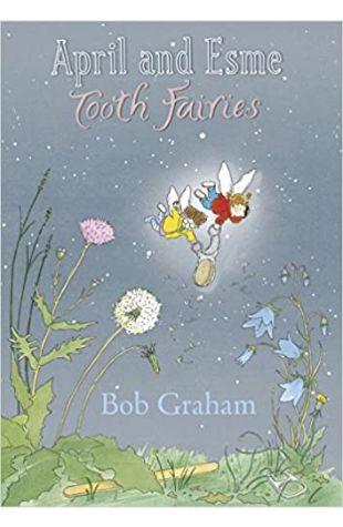 April and Esme Tooth Fairies Bob Graham
