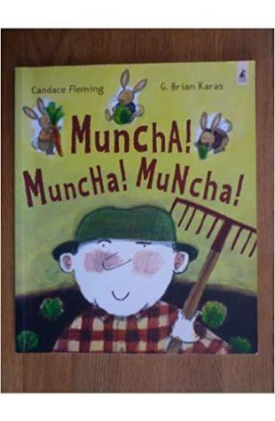 Muncha! Muncha! Muncha! by Candace Fleming