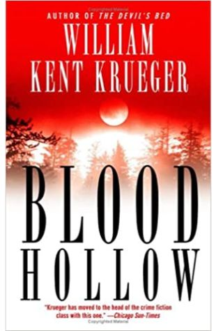 Blood Hollow by William Kent Krueger