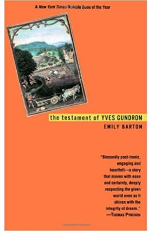 The Testament of Yves Gundron by Emily Barton