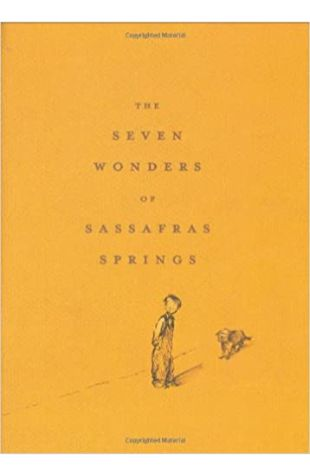 The Seven Wonders of Sassafras Springs Betty G. Birney