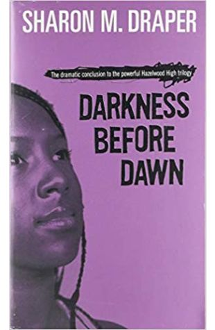Darkness Before Dawn by Sharon M. Draper