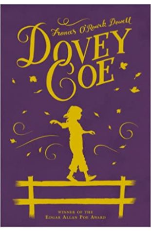 Dovey Coe by Frances O'Roark Dowell