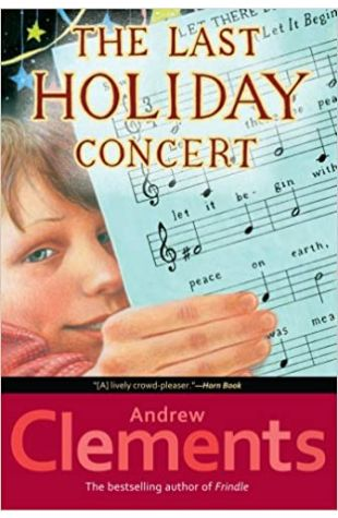 The Last Holiday Concert Andrew Clements