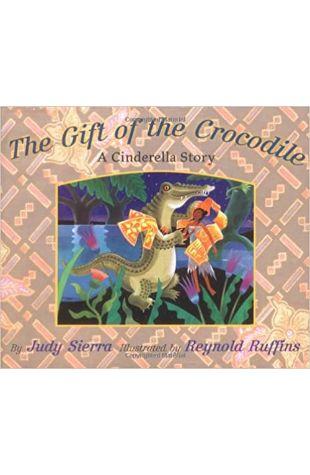 Gift of the Crocodile Judy Sierra