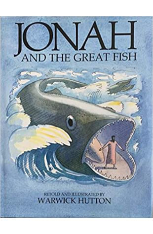 Jonah and the Great Fish by Warwick Hutton
