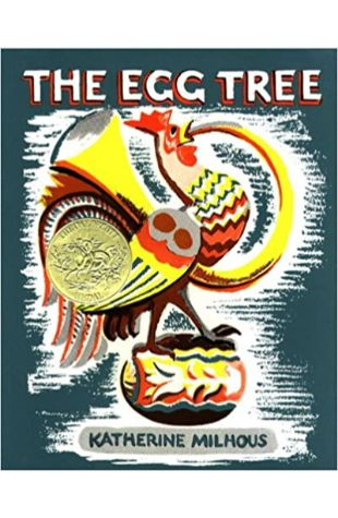 The Egg Tree by Katherine Milhous