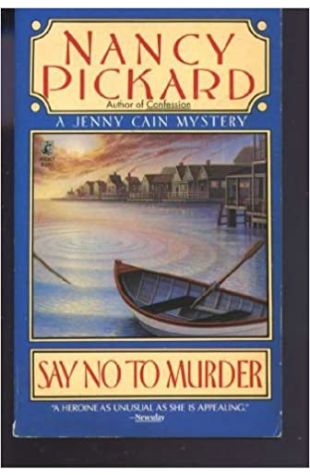 Say No to Murder by Nancy Pickard